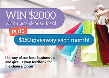 Use a local business & you could win $2000