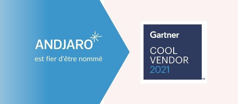 Andjaro nommé «Cool vendor» par Gartner
