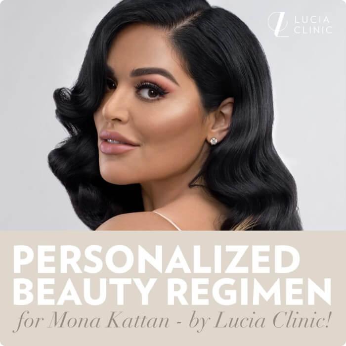 Personalized Beauty Regimen for Mona Kattan by Lucia Clinic!