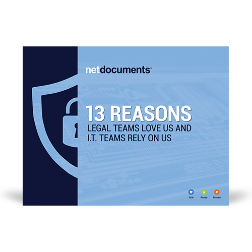 Graphic for the guide covering the 13 reasons legal teams love and rely on NetDocuments.