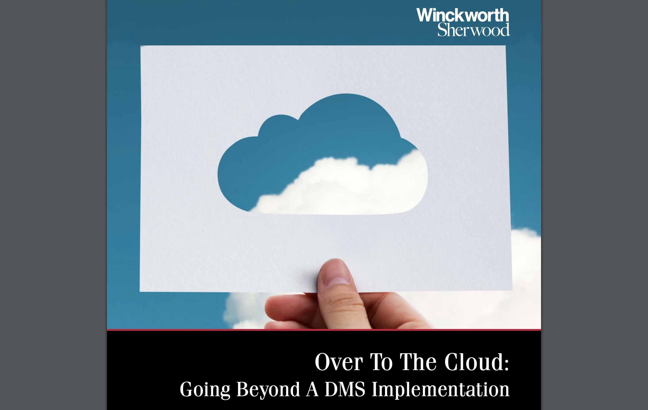Graphic of a person holding a cloud paper cutout with clouds behind it and the name of the company Winkworth Sherwood.