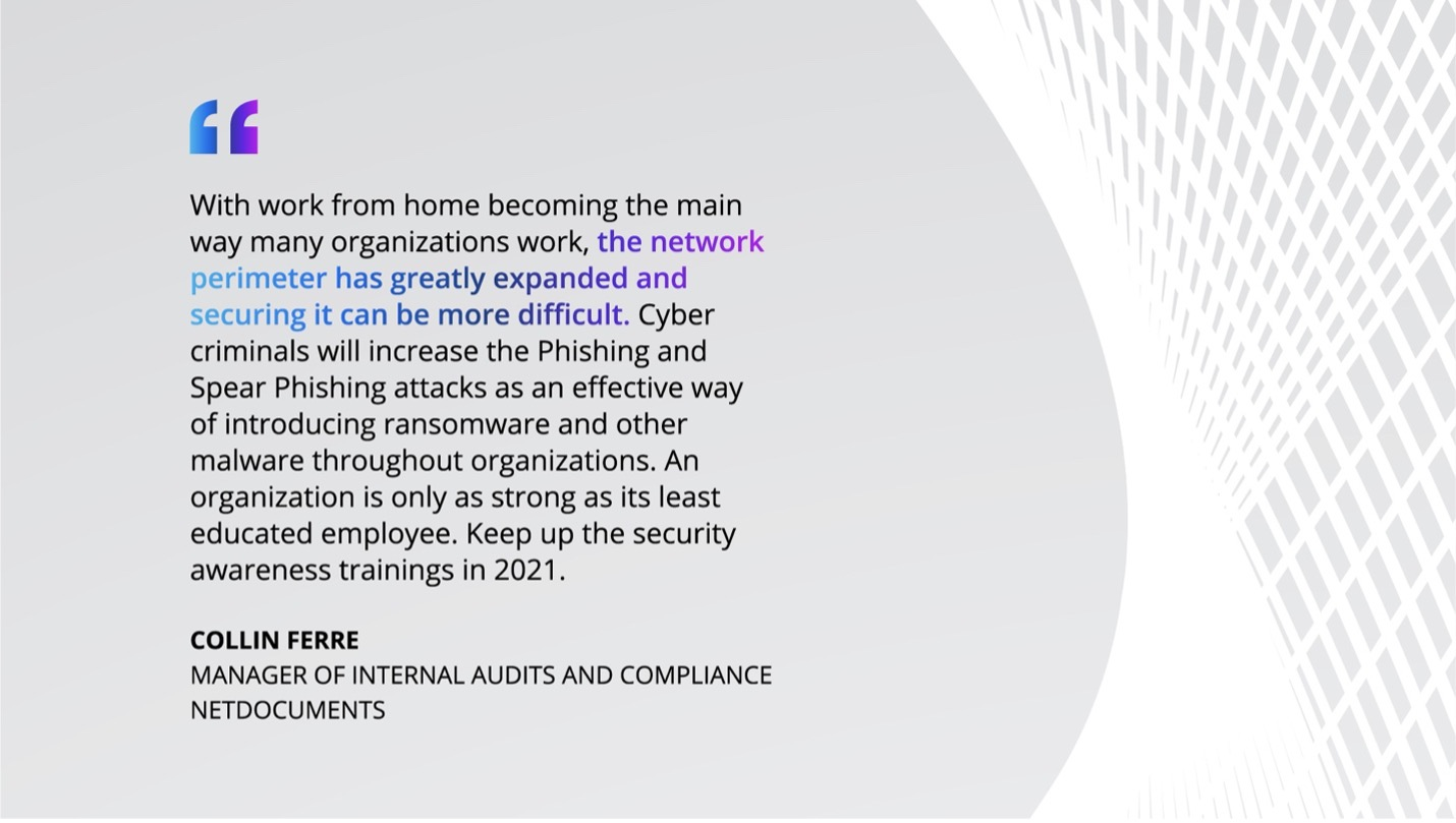 Quote from Collin Ferre, Manager of internal audits and compliance at NetDocuments