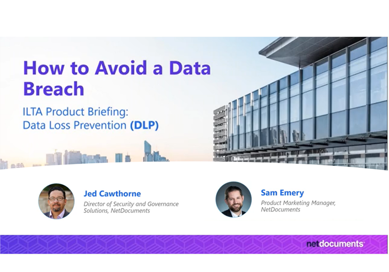 Webinar graphic hosted by Jed Cawthorne and Sam Emery of NetDocuments discussing data breaches and how NetDocuments' Data Loss Prevention can help.