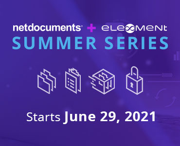 Graphic for webinar event series featuring NetDocuments and Ele-ment.