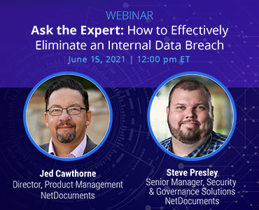 Graphic of webinar event hosted by NetDocuments discussing security and eliminating internal data breaches.