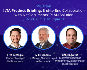 ILTA Product Briefing: End-to-End Collaboration with NetDocuments' PLAN Solution
