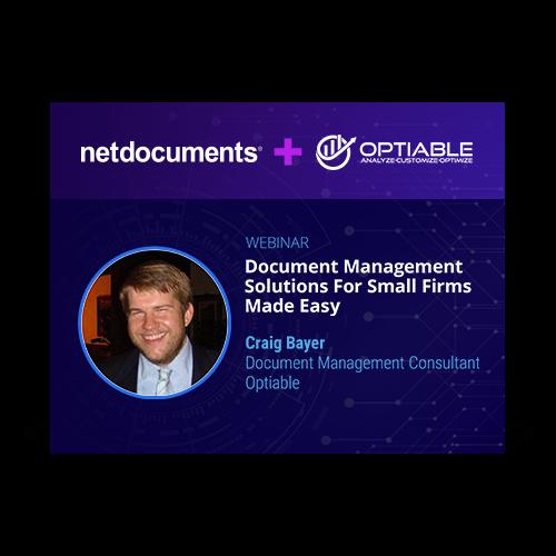 Graphic para evento de webinar hospedado por NetDocuments and Optiable discutindo gerenciamento de documentos para escritórios de advocacia de pequeno e médio porte.