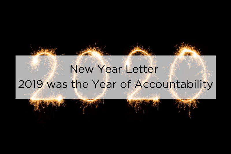 New Year Letter—2019 was the Year of Accountability
