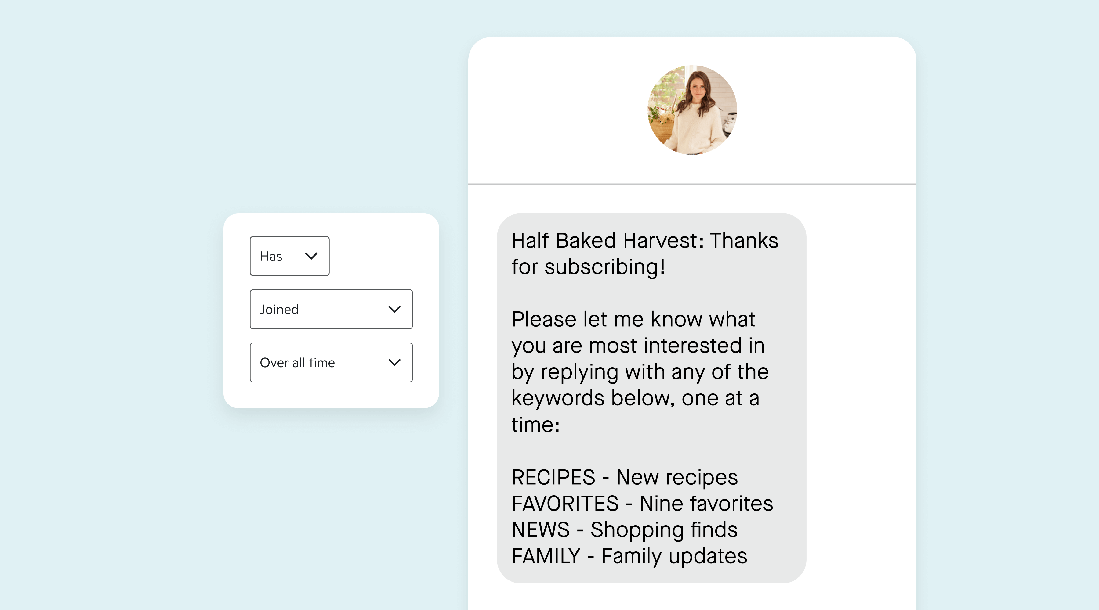 Triggered welcome message