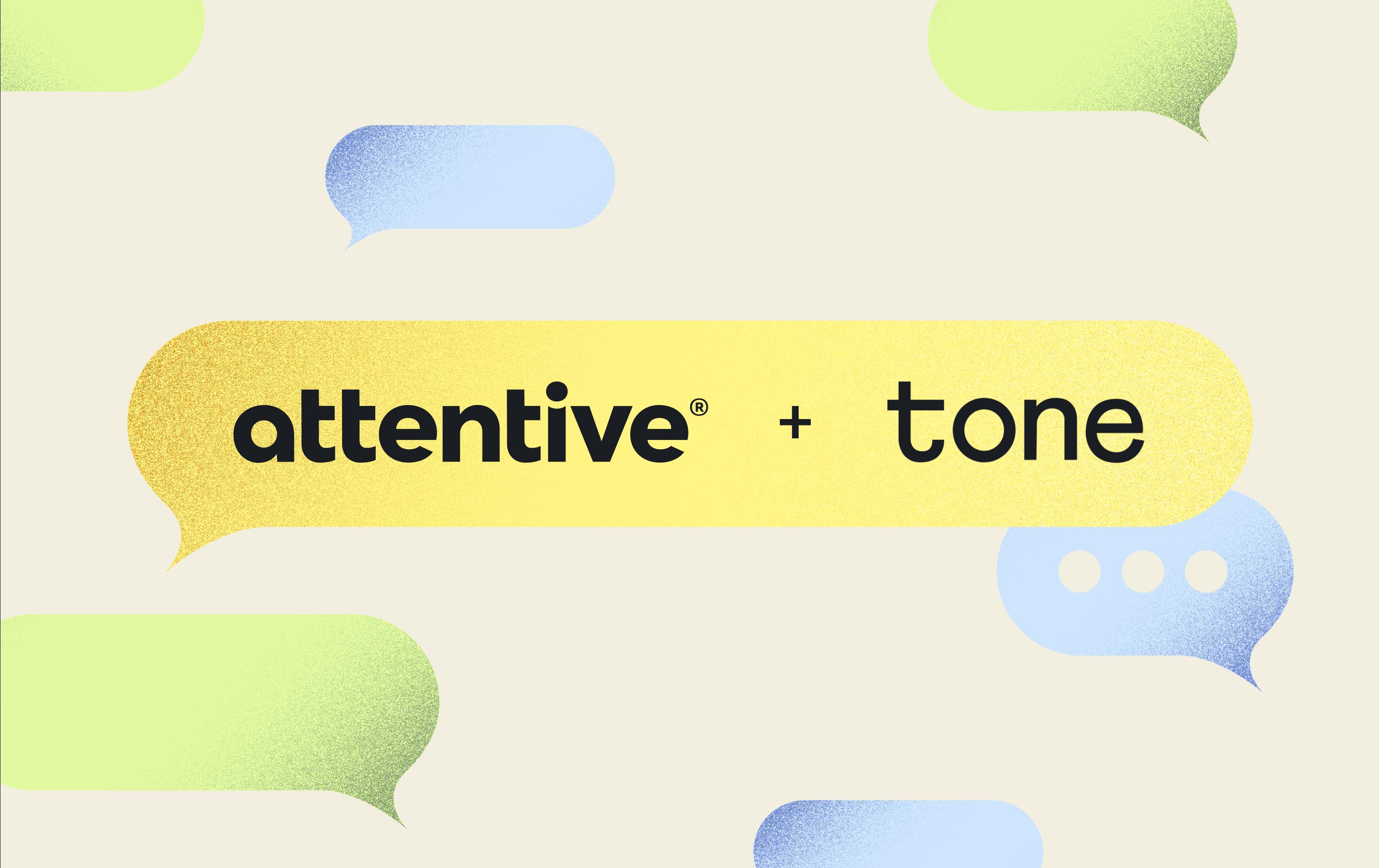 Attentive acquires tone image