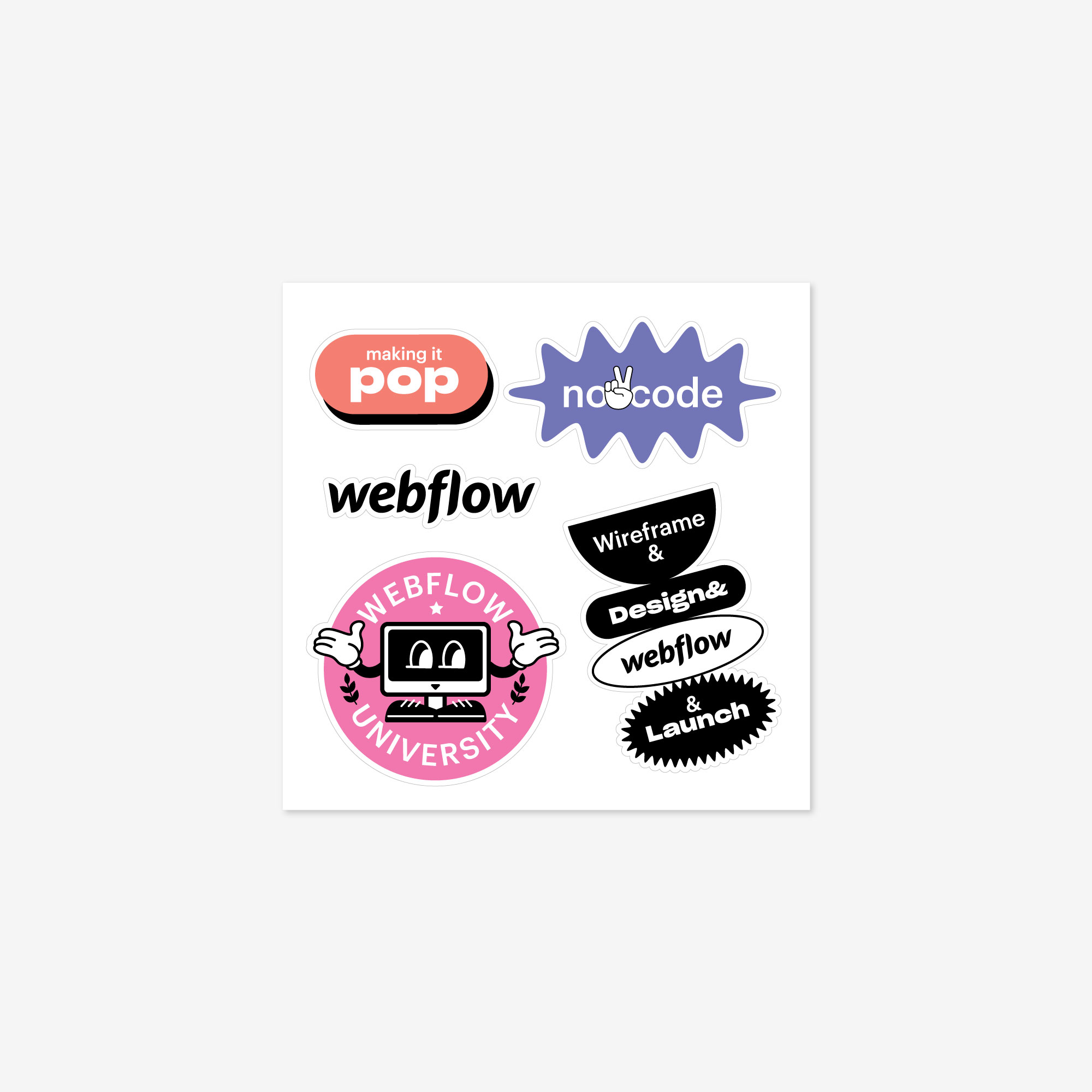 "A white backed sticker sheet with 5 stickers in different shapes saying ""making it pop"", ""no code"", ""webflow university"", and ""Wireframe & Design & Webflow & Launch"", plus a sticker of the Webflow logo."