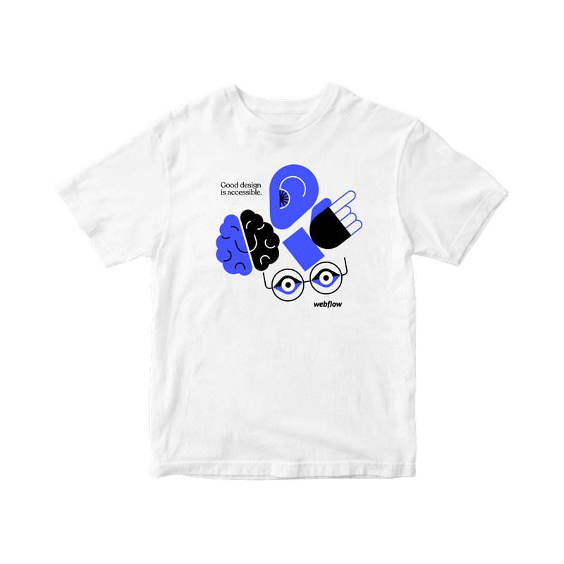 """A white t-shirt with the small white text """"Good design is accessible"""" in the upper left corner next to large illustrated icons of an ear, brain, hand and eyes, followed by the Webflow logo in the lower right corner."""