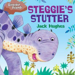 Books for kids who stutter, Steggie's Stutter - AIS Blog - Stuttering Therapy Atlanta New York Online