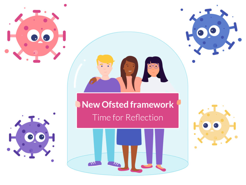 Time for reflection: Learn about Ofsted's new inspection framework