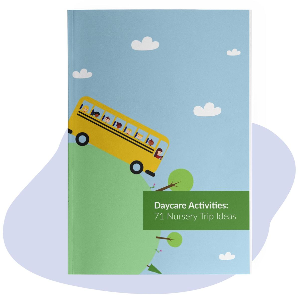 Daycare Activities: 71 Nursery Trip Ideas