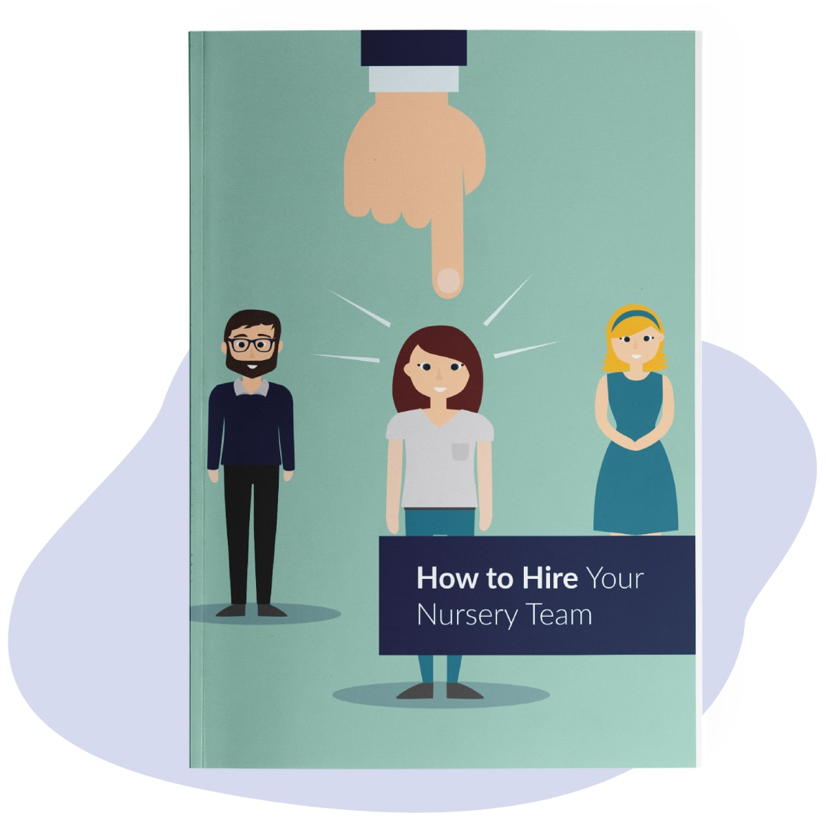 How to Hire Your Nursery Team
