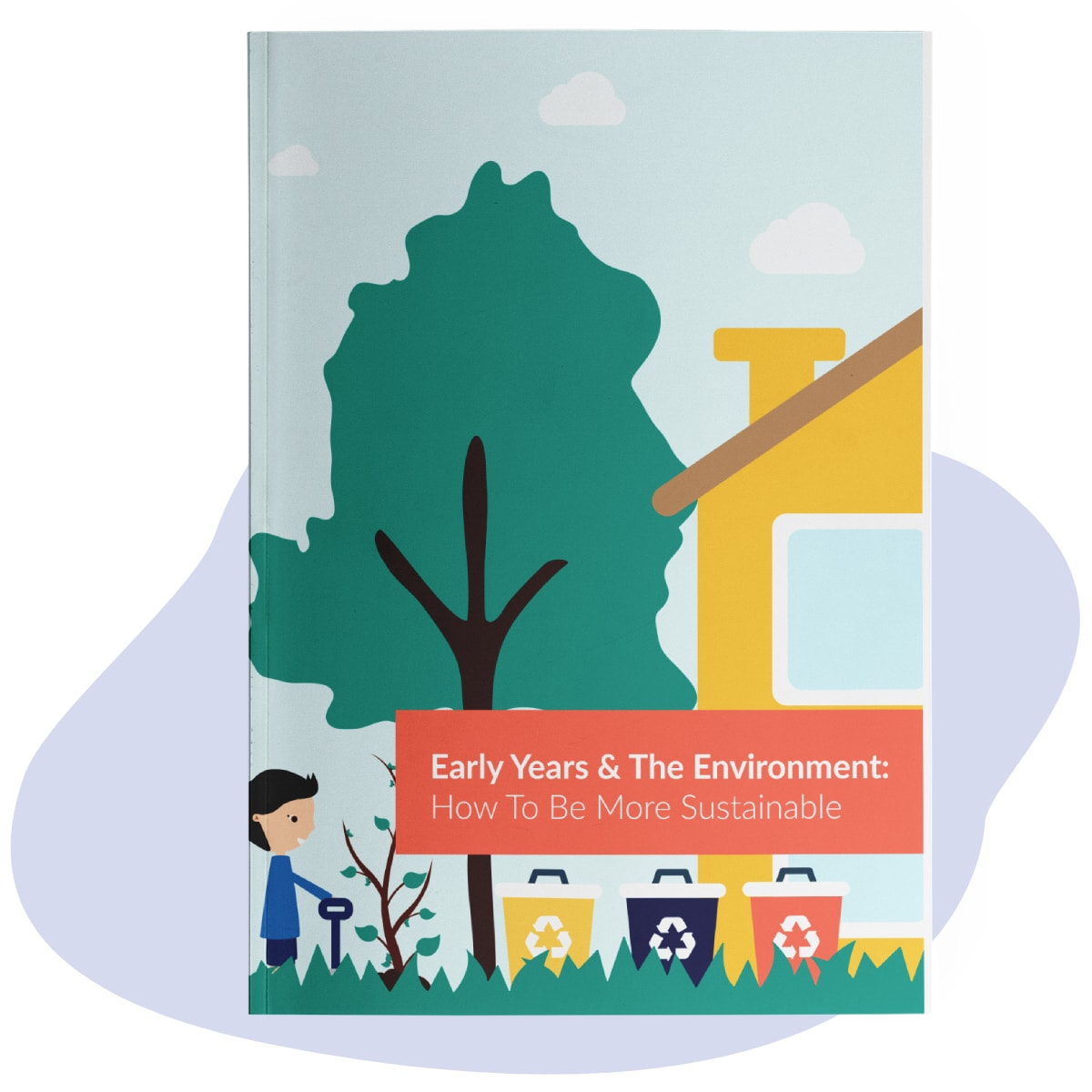 Early Years and The Environment: How to Be More Sustainable