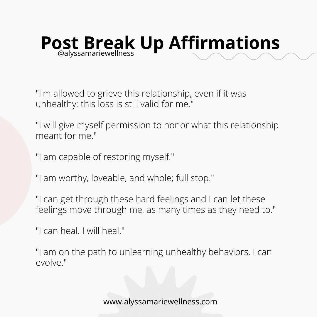 post break up affirmations alyssamariewellness