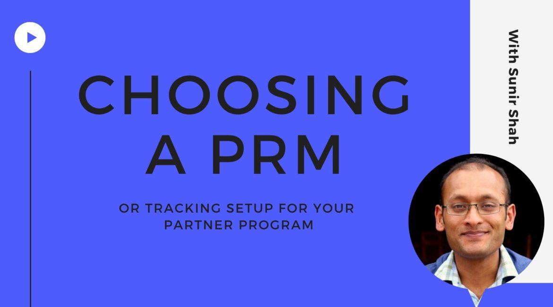 Choosing a PRM or Tracking Setup for your Partner Program