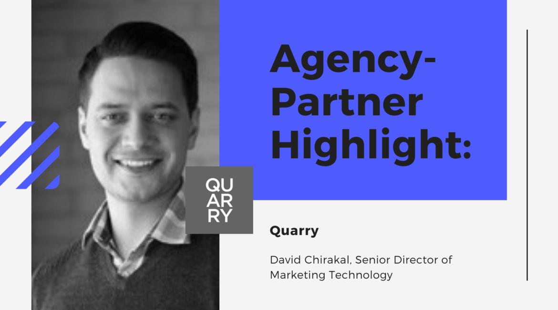 Agency-Partner Highlight: Quarry