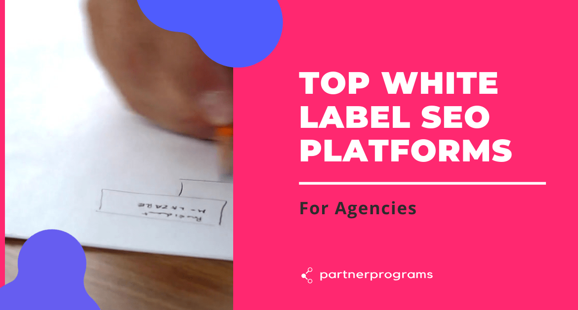 Top White Label SEO Platforms for Agencies