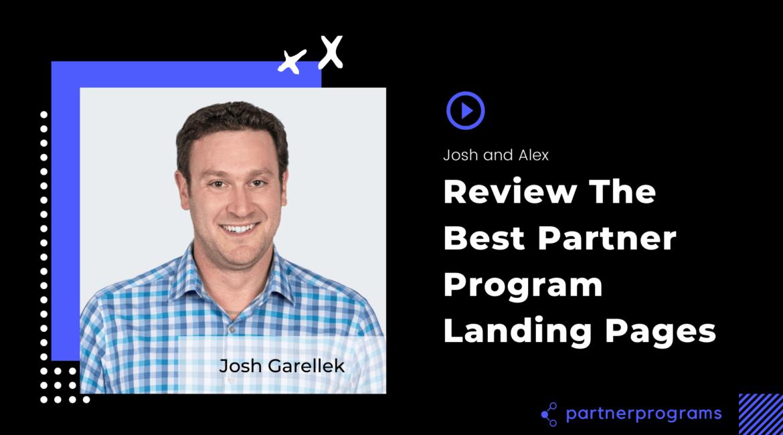 Partner Landing Page Review w/ Josh Garellek
