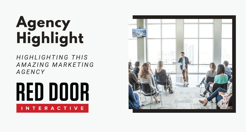 Agency Highlight -   Red Door Interactive