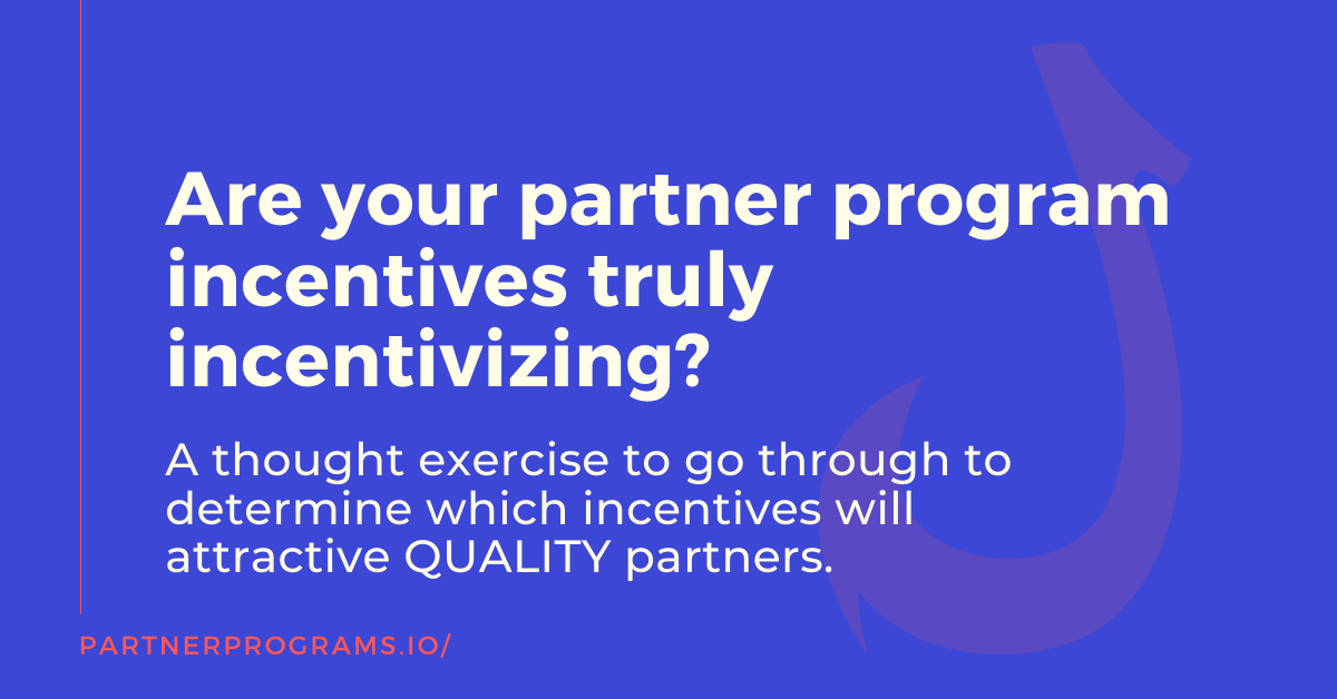 Which incentives actually increase the attractiveness of a partner program and how much they can impact program KPIs.