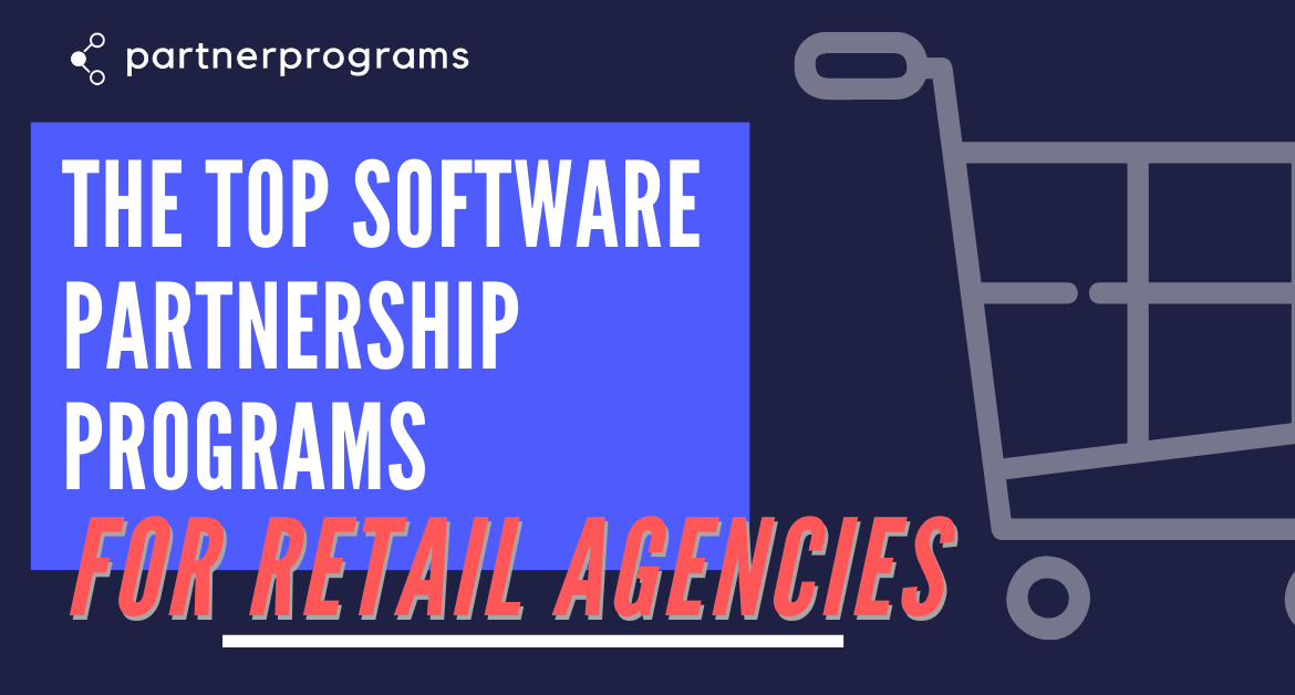 The Best eCommerce Agency Partner Programs