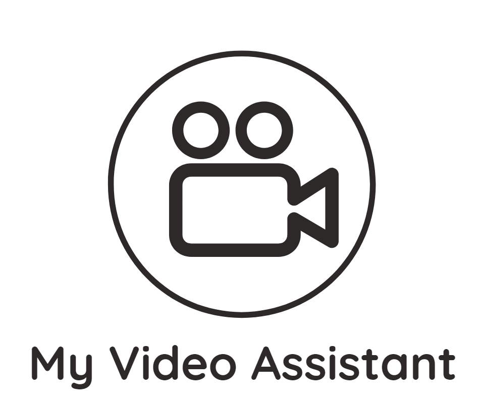 My Video Assistant