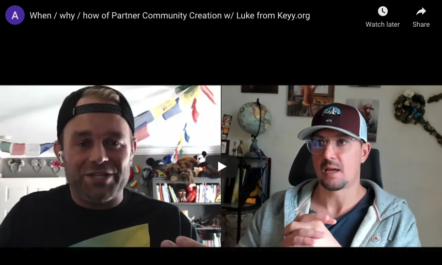 When / why / how of Partner Community Creation w/ Luke from Keyy.org