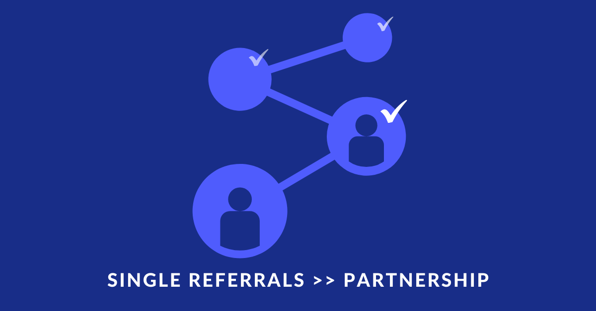 How to convert a new top-tier agency who brings you a user-referral to a formal Partner