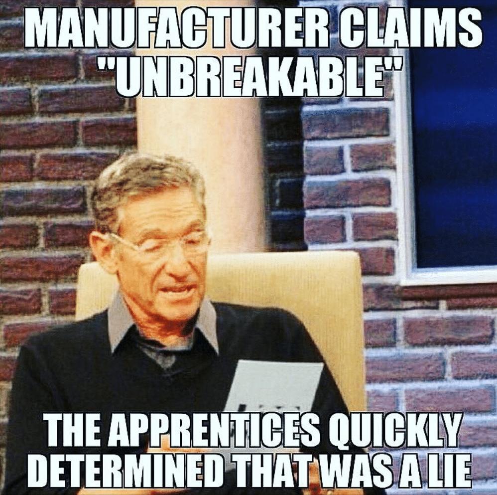 Electrician Meme: Manufacturer claims unbreakable