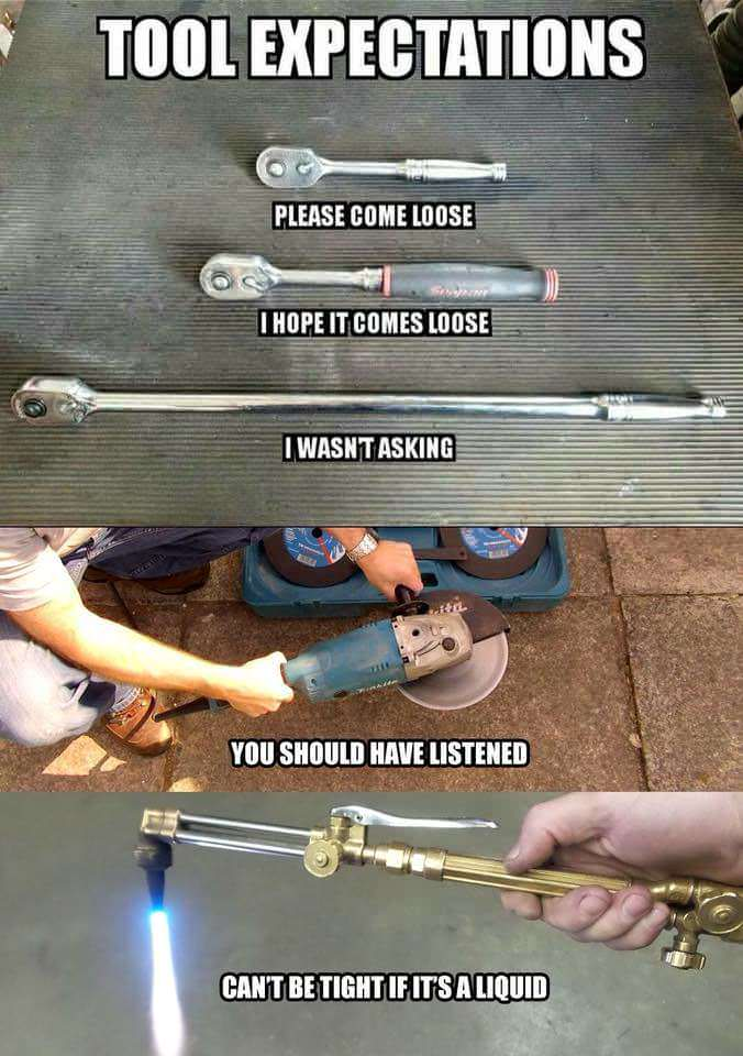 Electrician Meme: Tool Expectations, can't be tight if it's a liquid