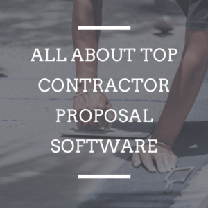 Top Contractor Proposal Software