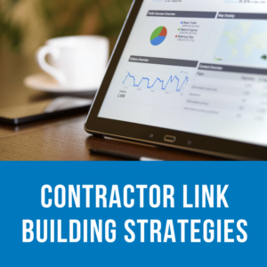 Contractor Link Building Strategies