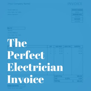 The Perfect Electrician Invoice
