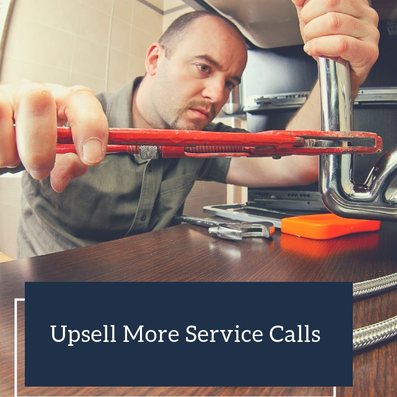 Upsell More Service Calls