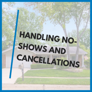 Handling No-Shows and Cancellations