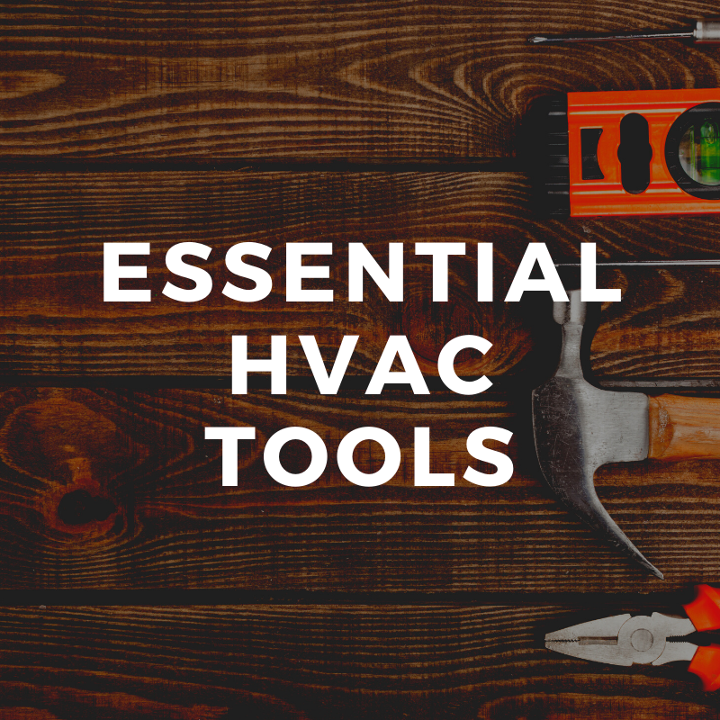 Essential HVAC Tools