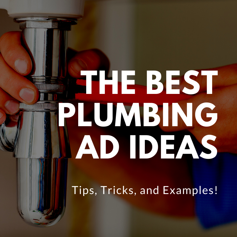 plumbing ad ideas