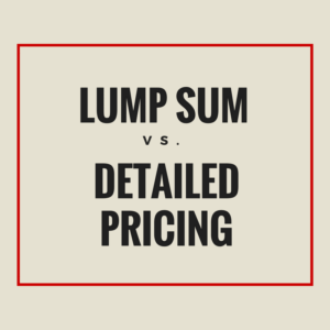 Lump Sum Contract or Detailed Pricing