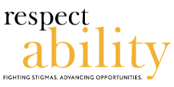 Respect ability fighting stigmas advancing opportunities