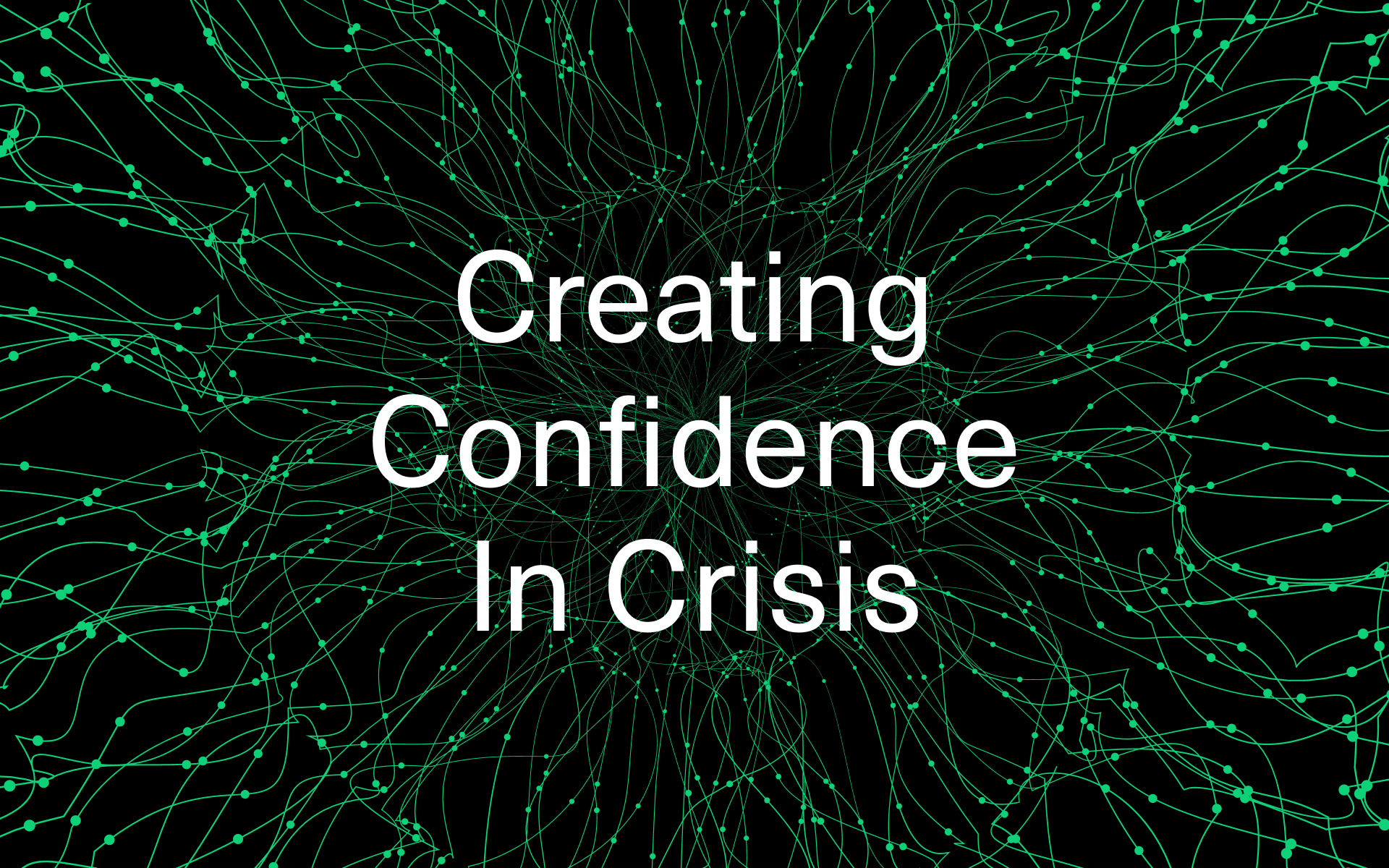 Creating Confidence In Crisis by Jeremy Frommer