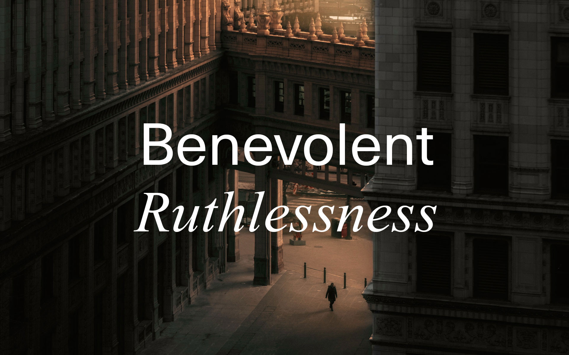 """Benevolent Ruthlessness"" by Jeremy Frommer"