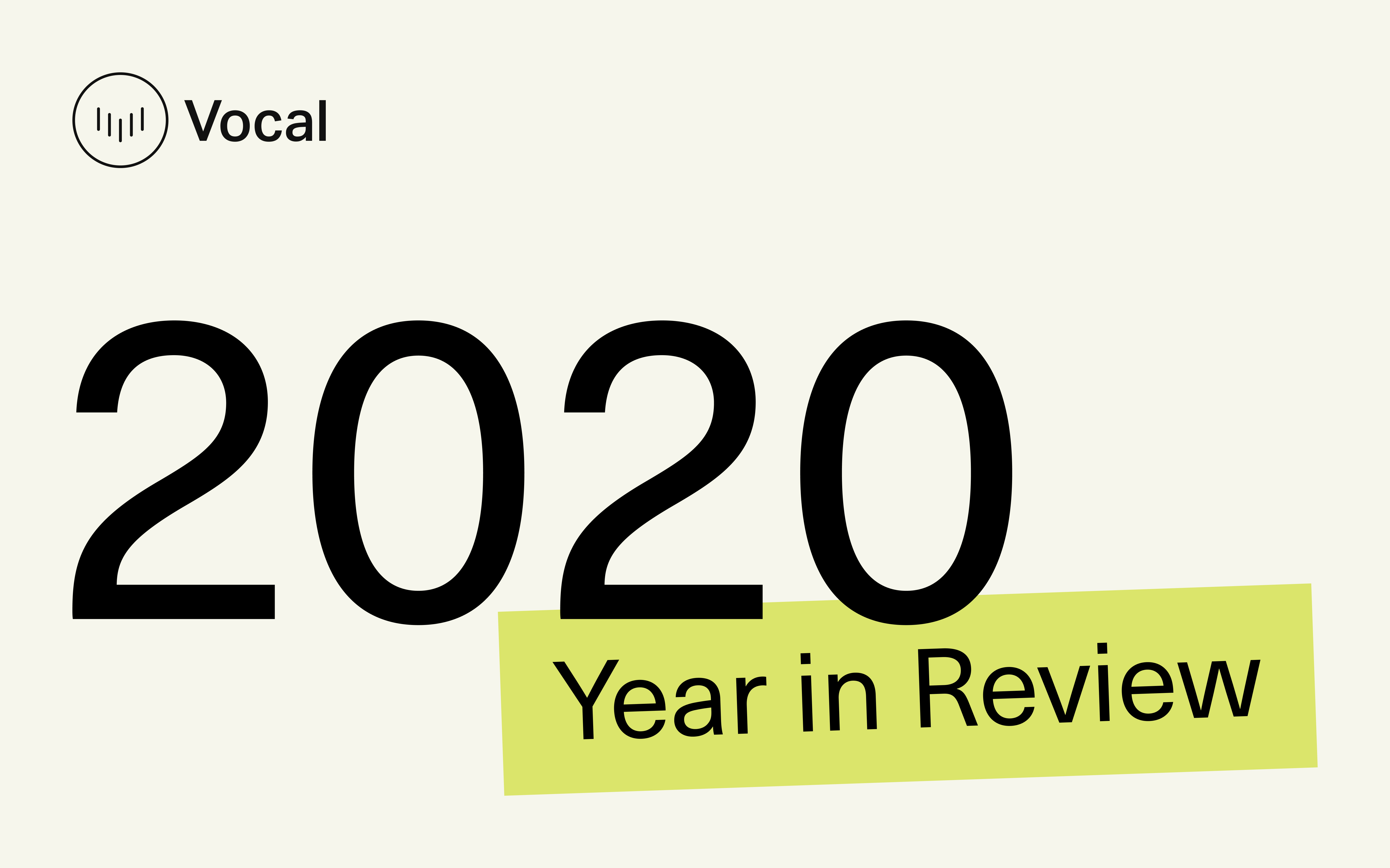 Creatd's Vocal Platform 2020 Year In Review