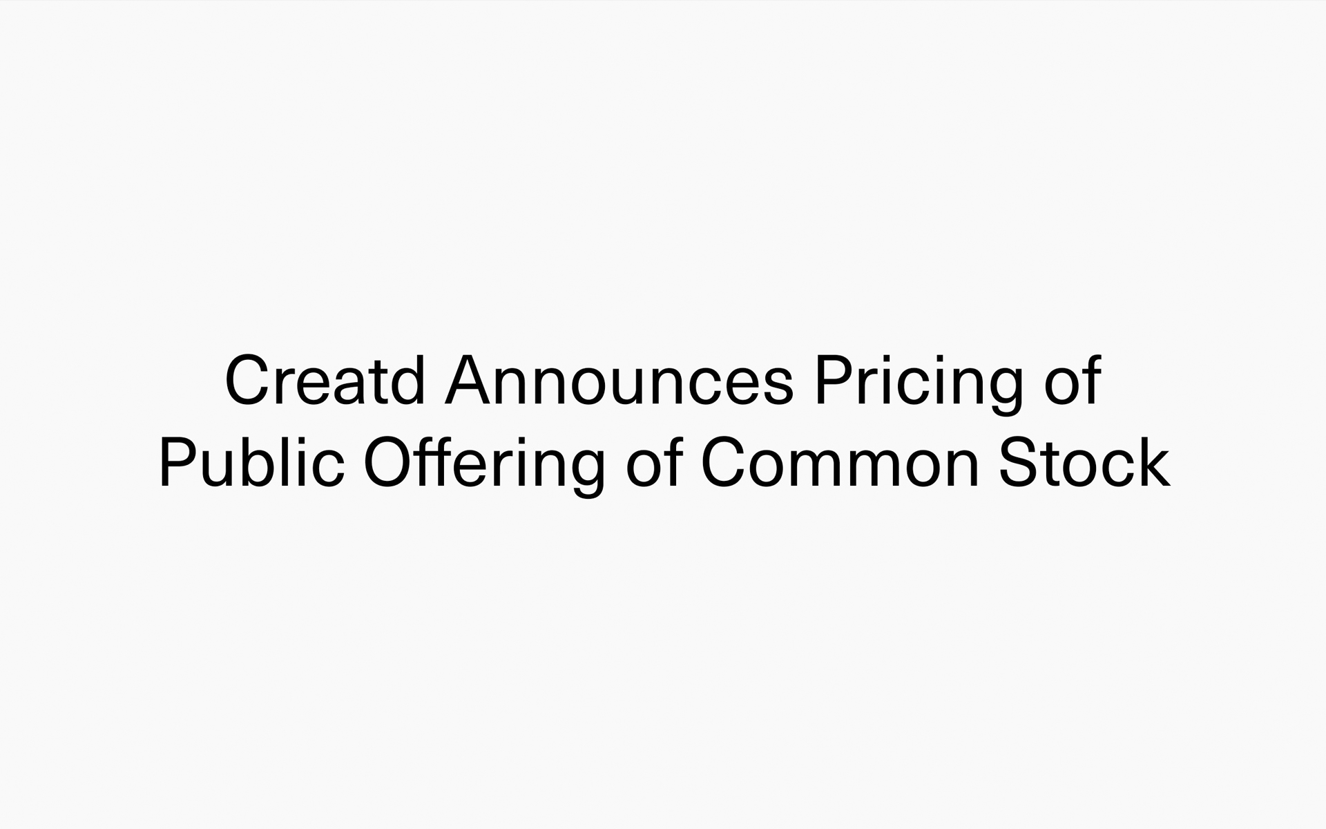 Creatd Announces Pricing of Public Offering of Common Stock