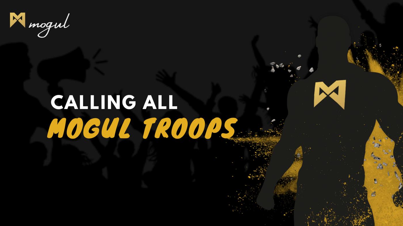 Mogul Troops — Mogul Productions Ambassador Program