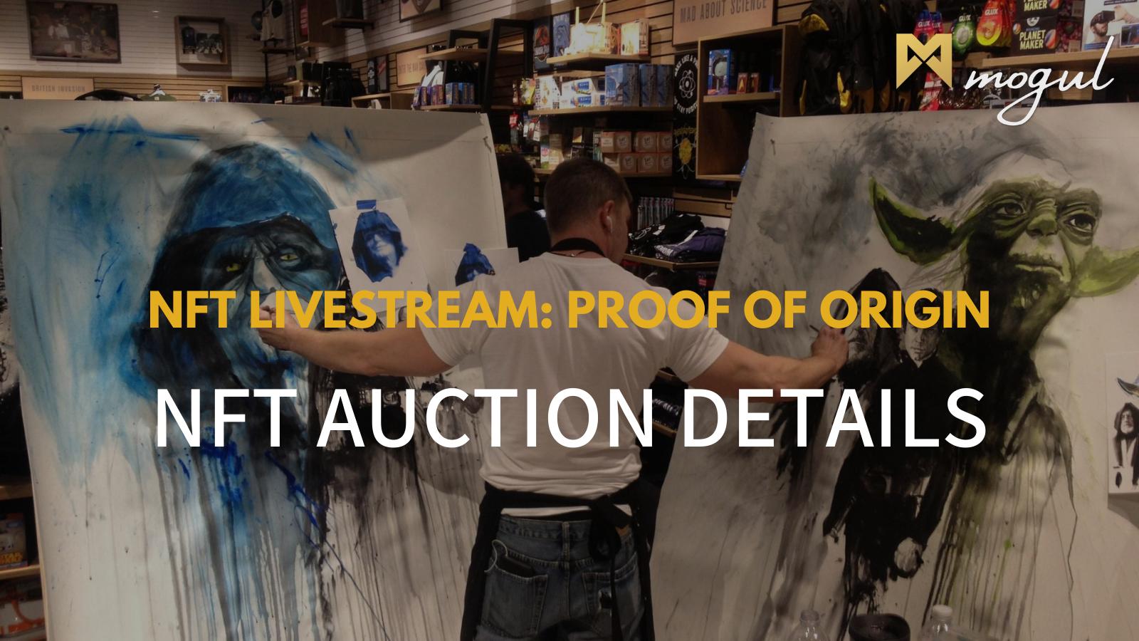 Proof of Origin NFT Auction Details