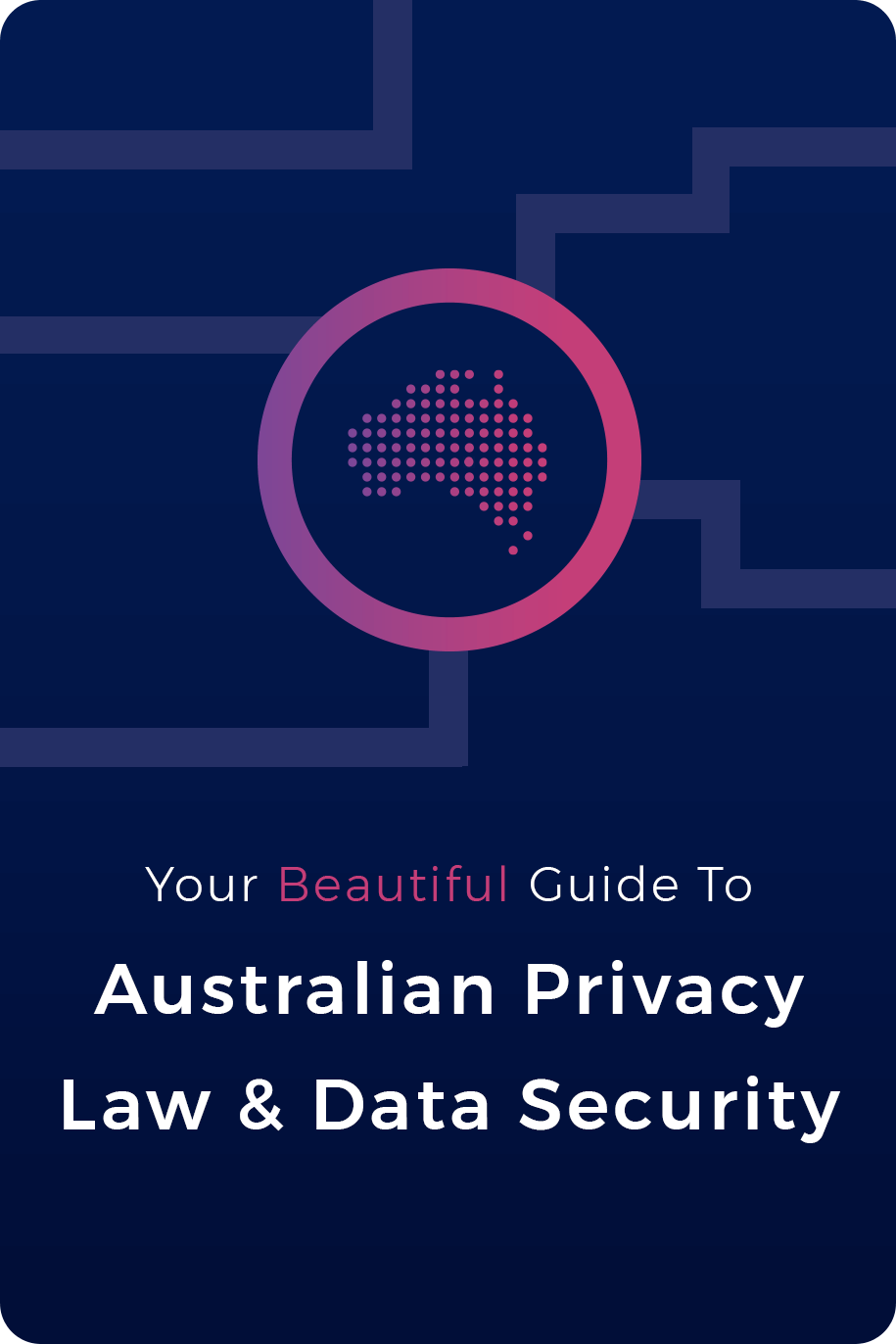 Your ultimate guide to the Australian Privacy Act